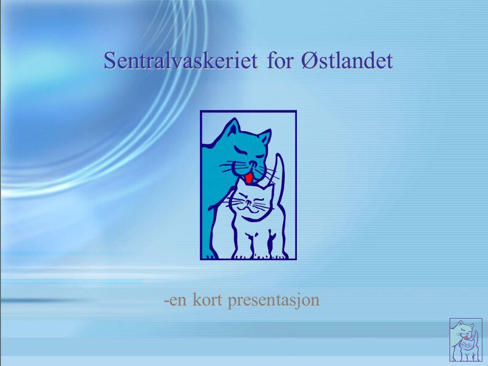 Sentralvaskeriet for Østlandet -en kort presentasjon