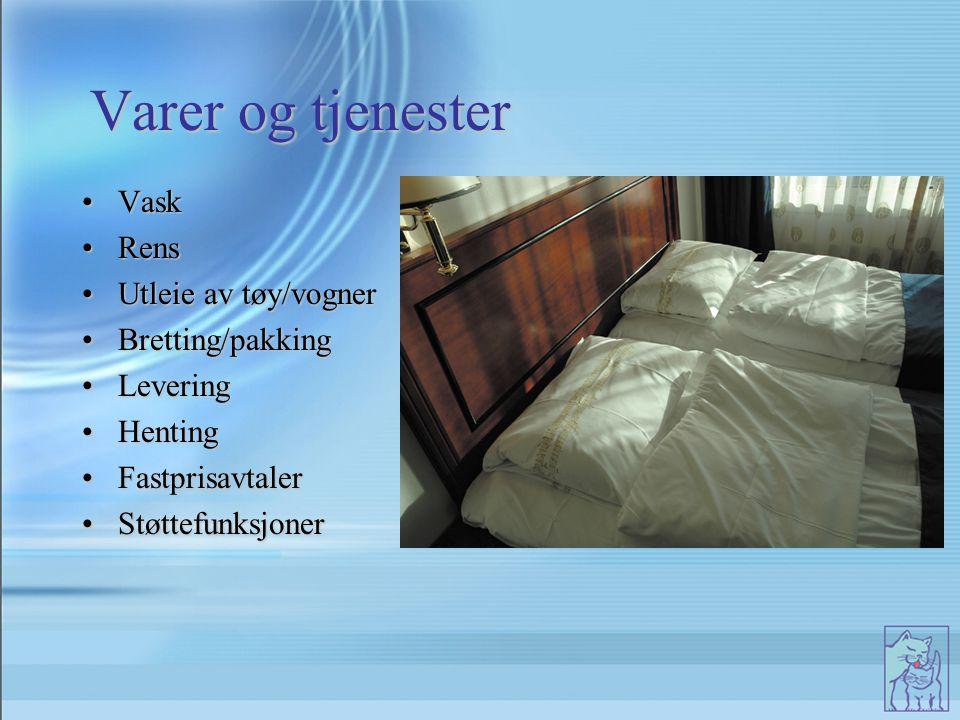 Varer og tjenester VaskVask RensRens Utleie av tøy/vognerUtleie av tøy/vogner Bretting/pakkingBretting/pakking LeveringLevering HentingHenting Fastpri