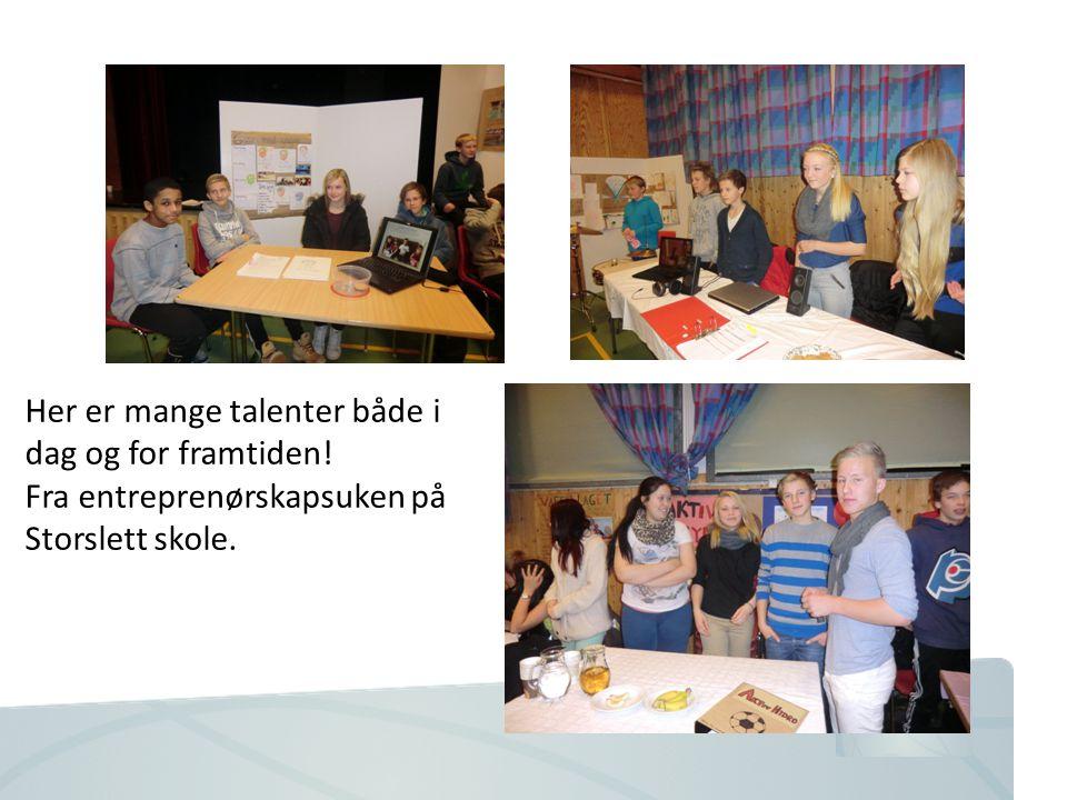 Her er mange talenter både i dag og for framtiden! Fra entreprenørskapsuken på Storslett skole.