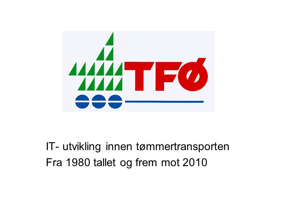IT- utvikling innen tømmertransporten Fra 1980 tallet og frem mot 2010