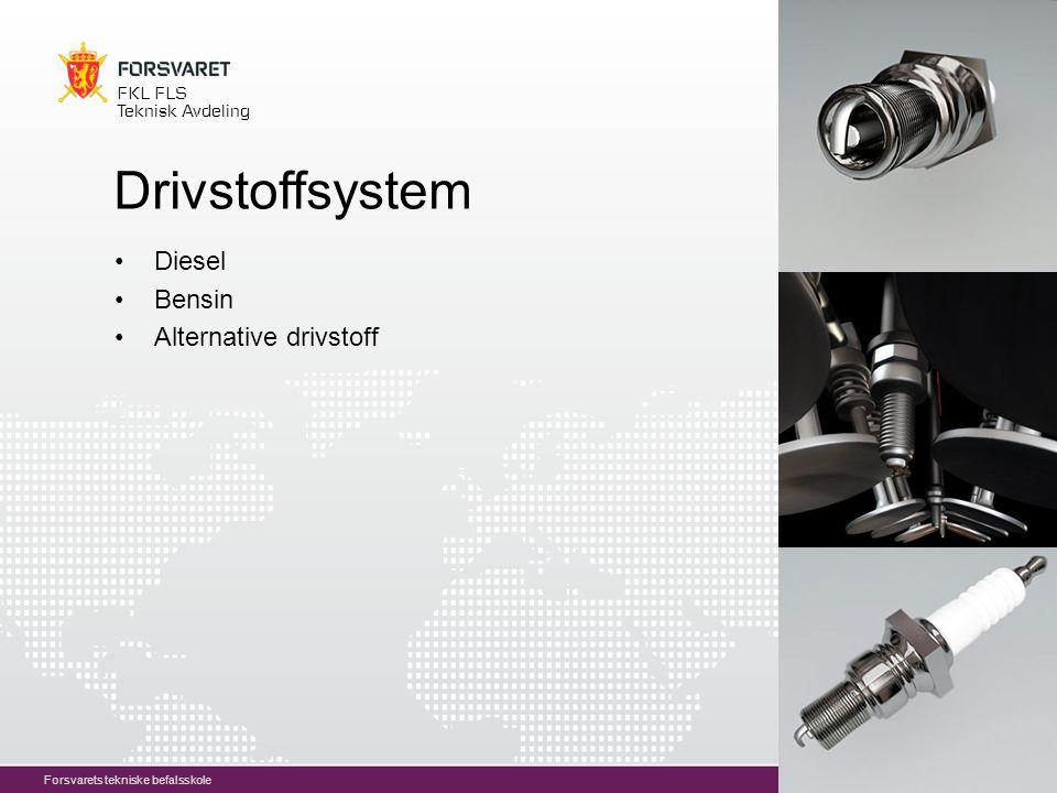 10 FKL FLS Teknisk Avdeling Forsvarets tekniske befalsskole Drivstoffsystem Diesel Bensin Alternative drivstoff