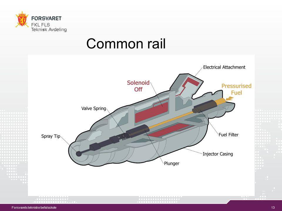 13 FKL FLS Teknisk Avdeling Forsvarets tekniske befalsskole Common rail