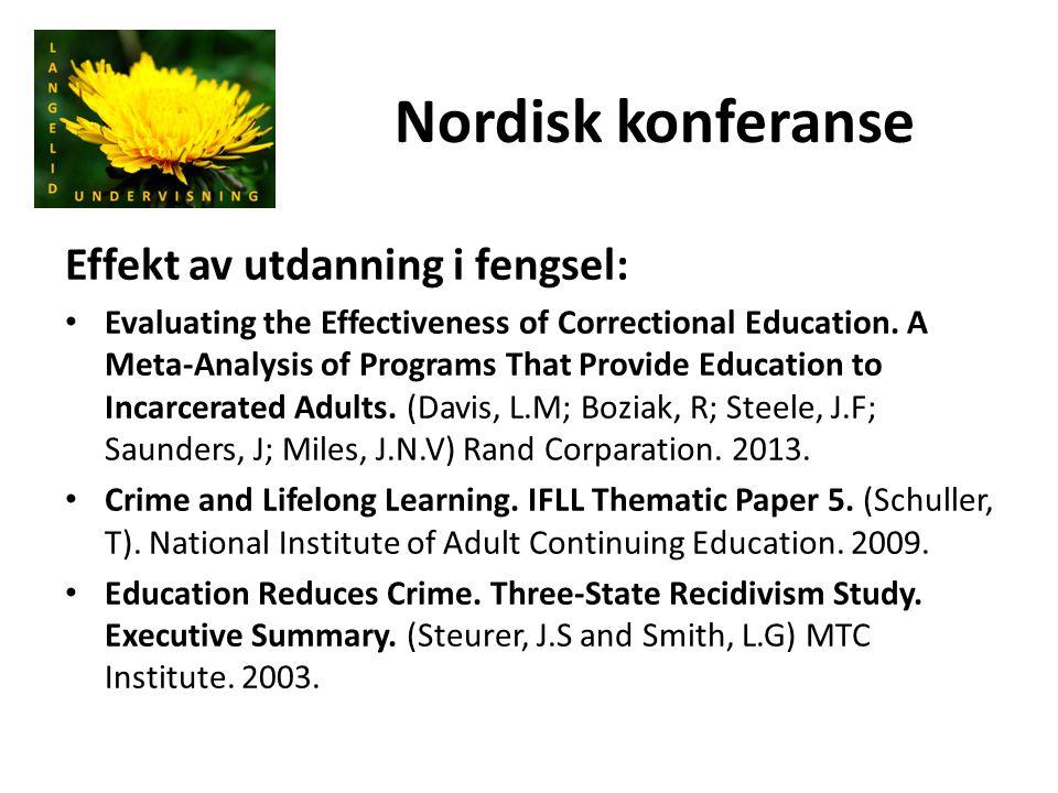Nordisk konferanse Effekt av utdanning i fengsel: Evaluating the Effectiveness of Correctional Education. A Meta-Analysis of Programs That Provide Edu
