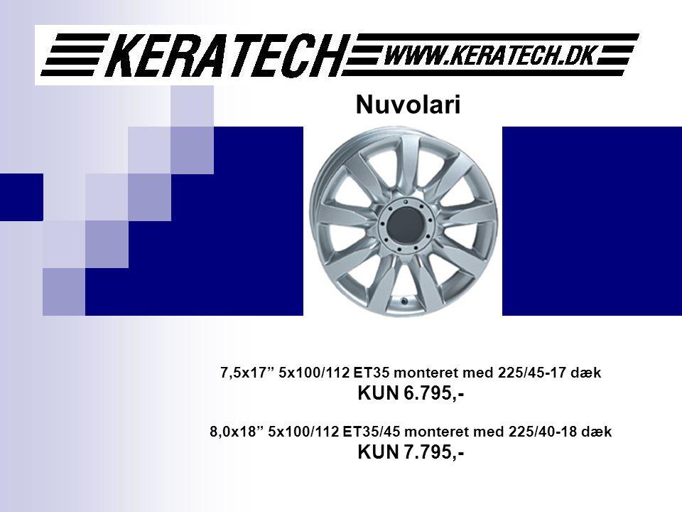 Nuvolari 7,5x17 5x100/112 ET35 monteret med 225/45-17 dæk KUN 6.795,- 8,0x18 5x100/112 ET35/45 monteret med 225/40-18 dæk KUN 7.795,-