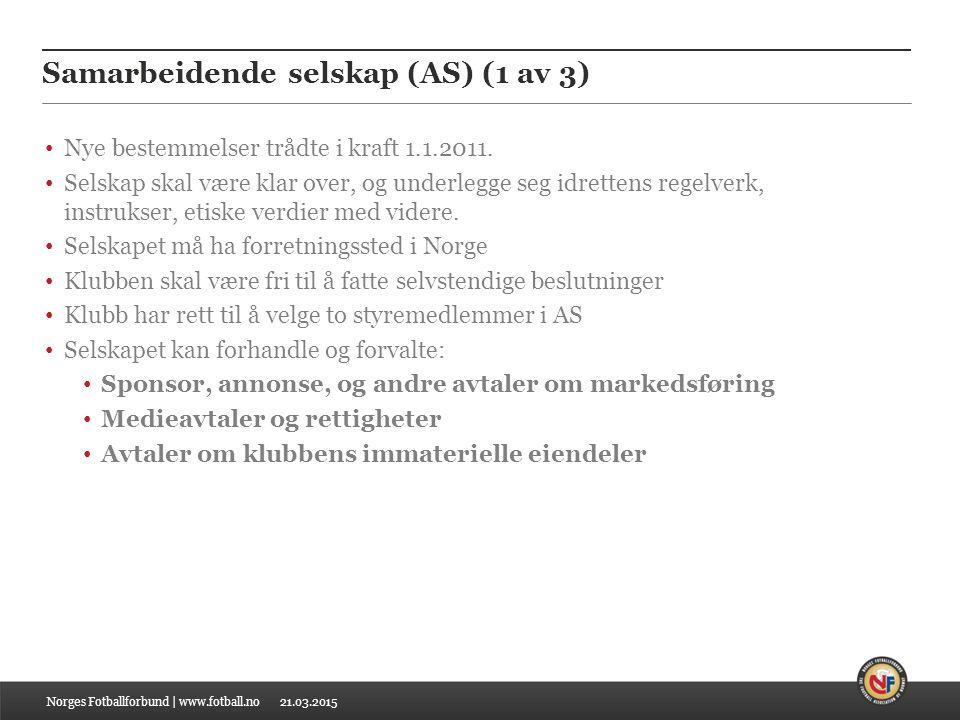 21.03.2015 Samarbeidende selskap (AS) (1 av 3) Nye bestemmelser trådte i kraft 1.1.2011.