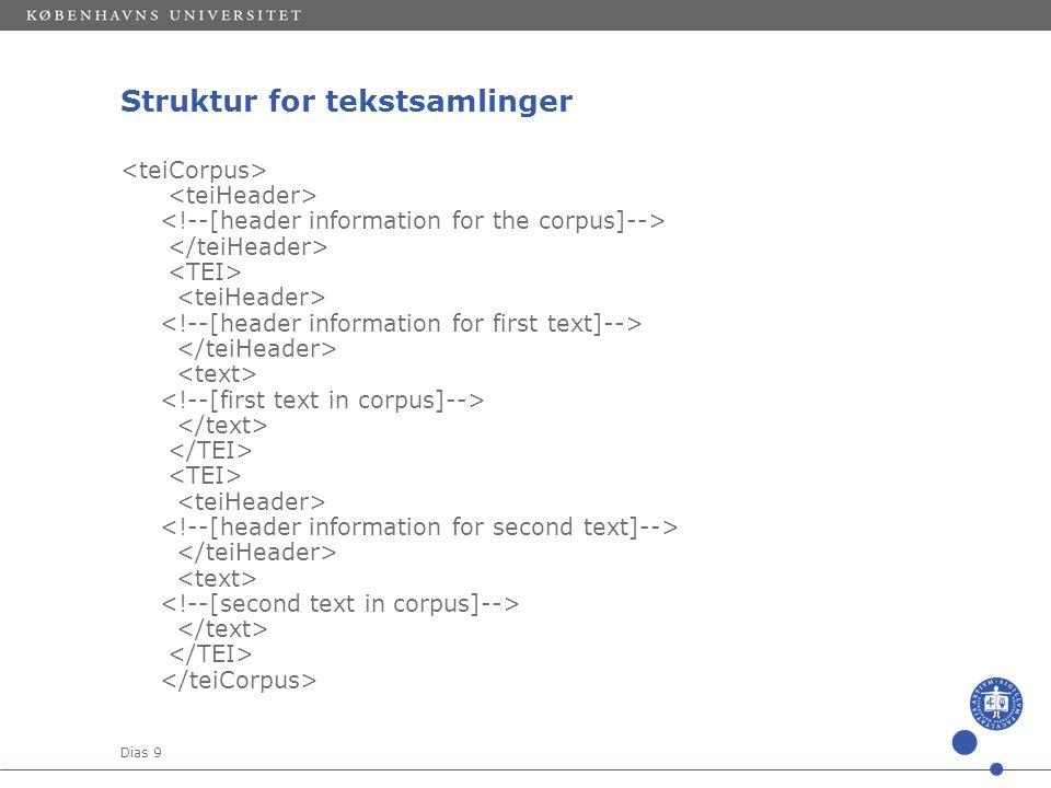 Dias 9 Struktur for tekstsamlinger