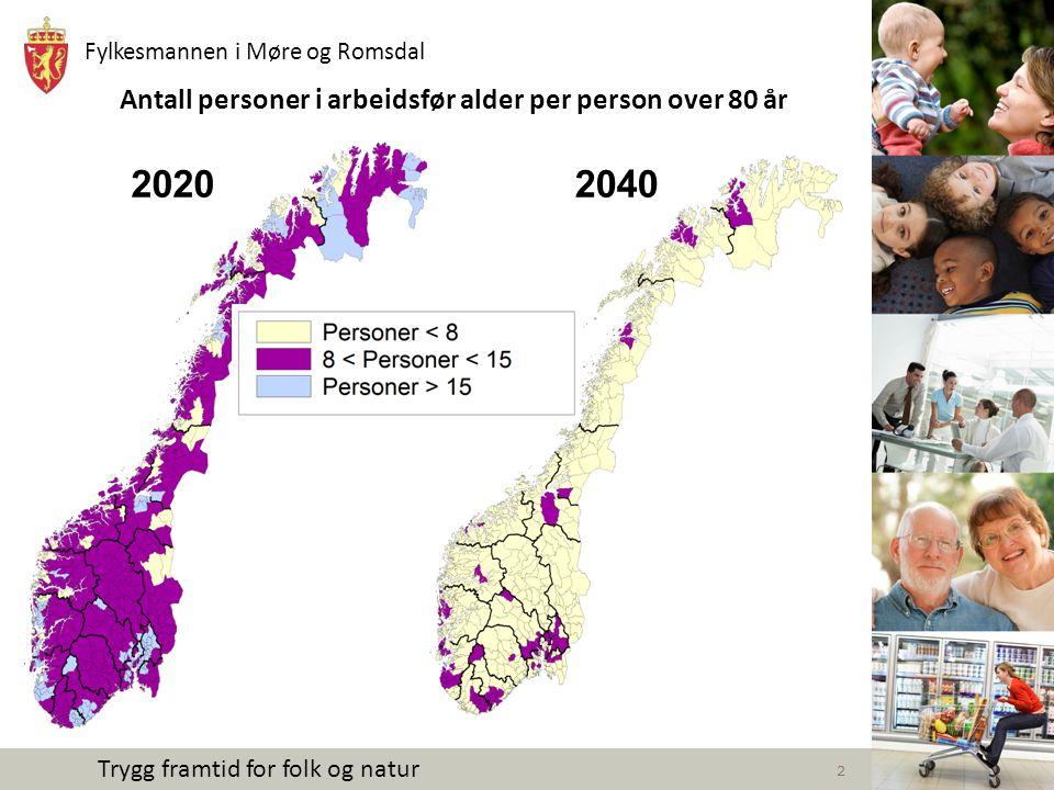 Fylkesmannen i Møre og Romsdal Trygg framtid for folk og natur 3