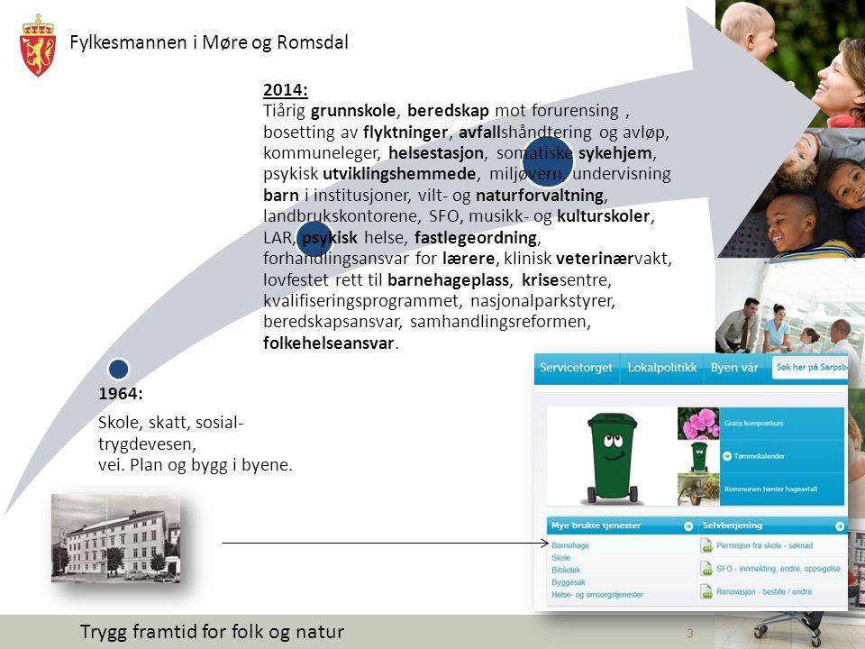 Fylkesmannen i Møre og Romsdal Trygg framtid for folk og natur Flyttestrømmer .