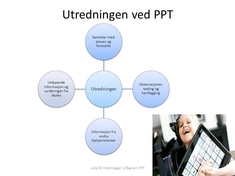 Del 3: Sakkyndig vurdering Julie Ek Holst-Jæger v/Bærum PPT 2.