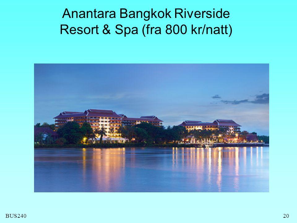 BUS240 Anantara Bangkok Riverside Resort & Spa (fra 800 kr/natt) 20