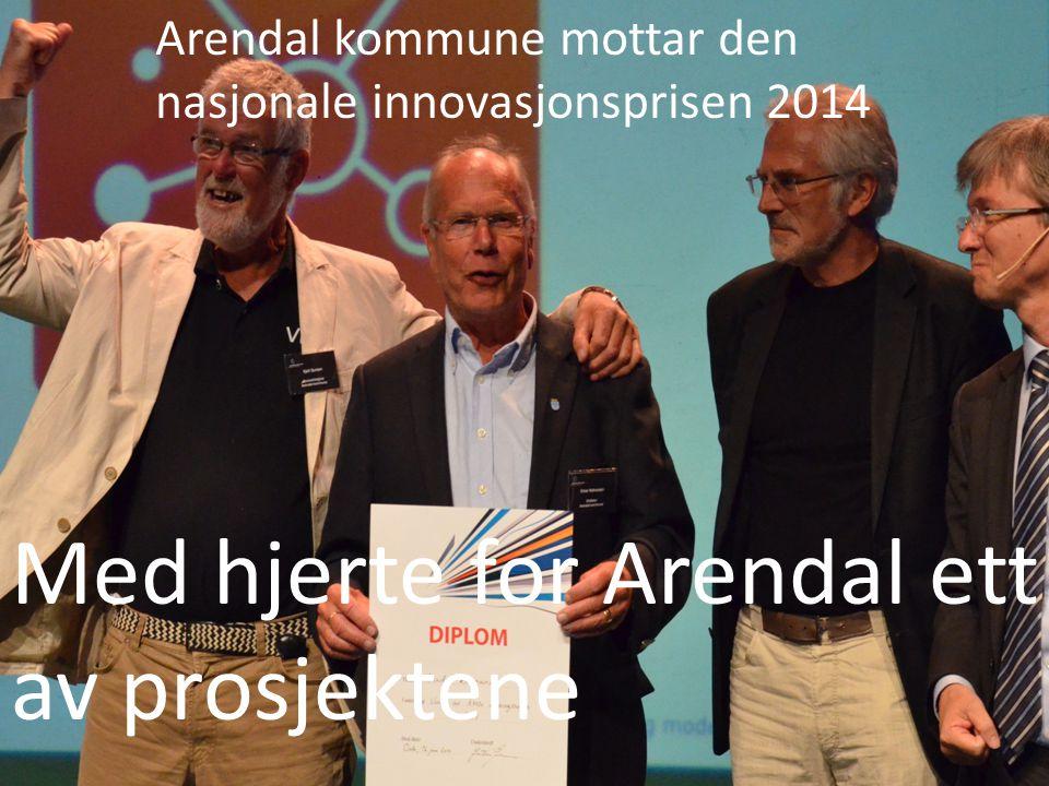 Arendal kommune mottar den nasjonale innovasjonsprisen 2014 Med hjerte for Arendal ett av prosjektene