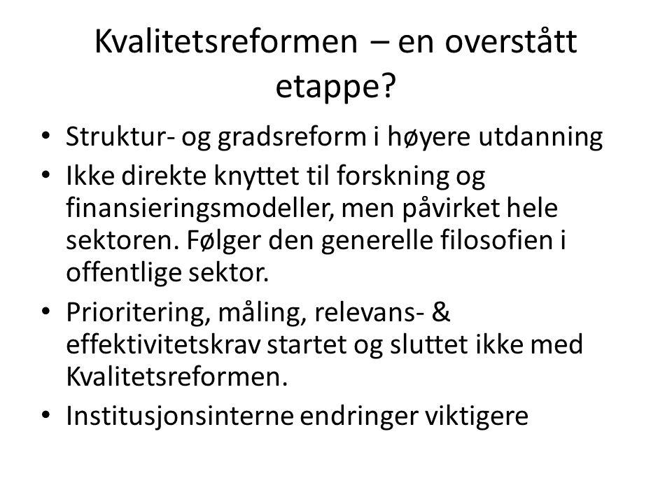 Kvalitetsreformen – en overstått etappe.