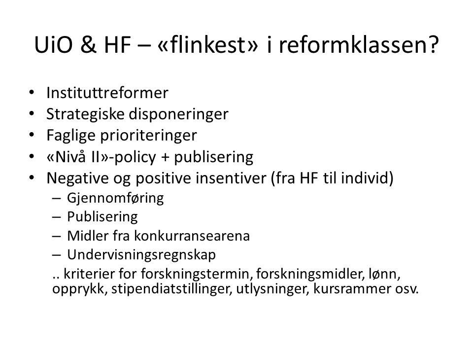 UiO & HF – «flinkest» i reformklassen.