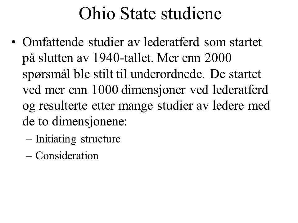 Ohio State studiene Omfattende studier av lederatferd som startet på slutten av 1940-tallet. Mer enn 2000 spørsmål ble stilt til underordnede. De star