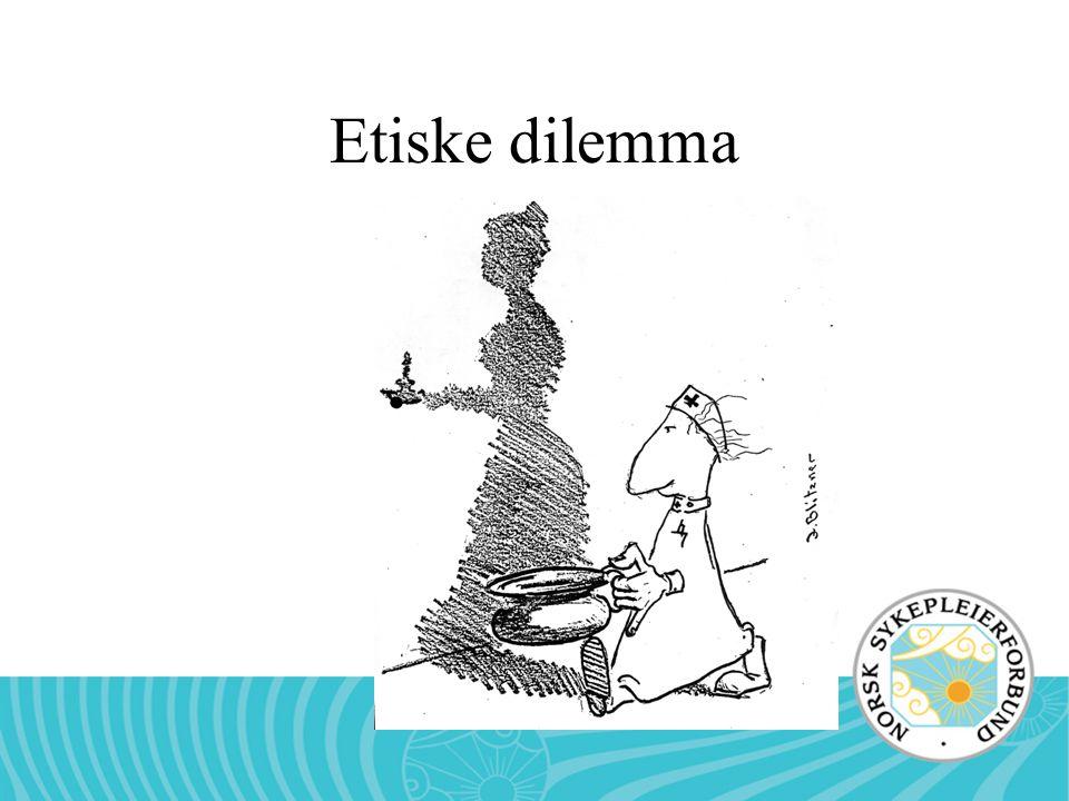 MAa. Rådet for sykepleie-etikk Etiske dilemma