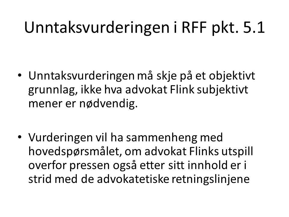 Unntaksvurderingen i RFF pkt.
