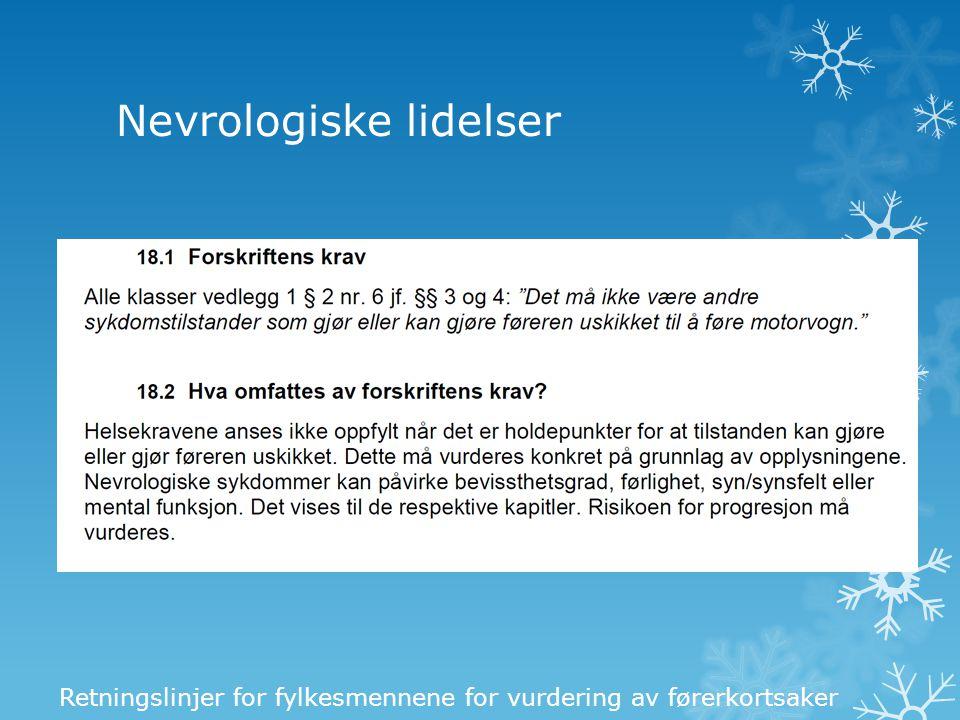 Nevrologiske lidelser Retningslinjer for fylkesmennene for vurdering av førerkortsaker