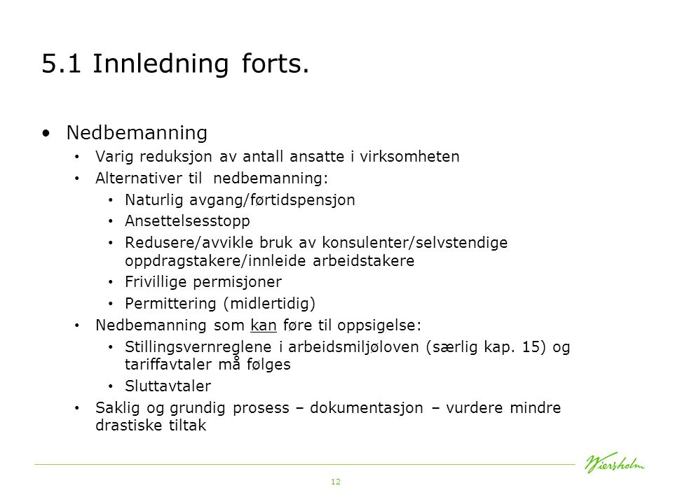12 5.1 Innledning forts.