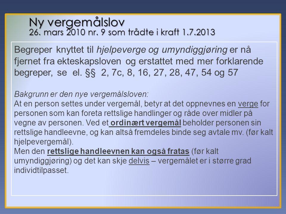 6 Ny vergemålslov 26.mars 2010 nr.