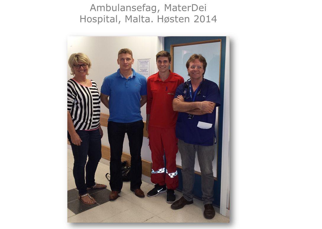 Ambulansefag, MaterDei Hospital, Malta. Høsten 2014