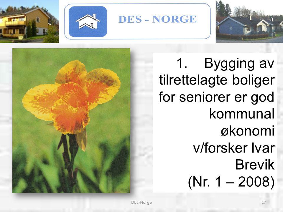 17DES-Norge 1.Bygging av tilrettelagte boliger for seniorer er god kommunal økonomi v/forsker Ivar Brevik (Nr. 1 – 2008)