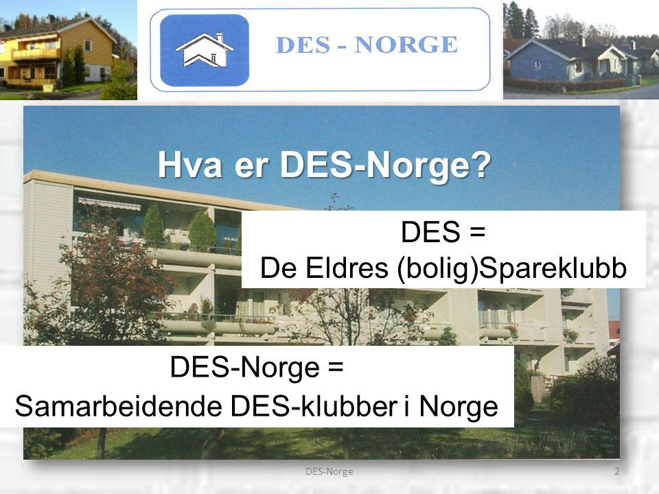 3DES-Norge DES = De Eldres (bolig)Spareklubb Det var Sparebanken Oslo og Akershus ved banksjef Arne Jensen som tok initiativ til konseptet med sparing og bygging av rimelige boliger tilpasset for eldre.
