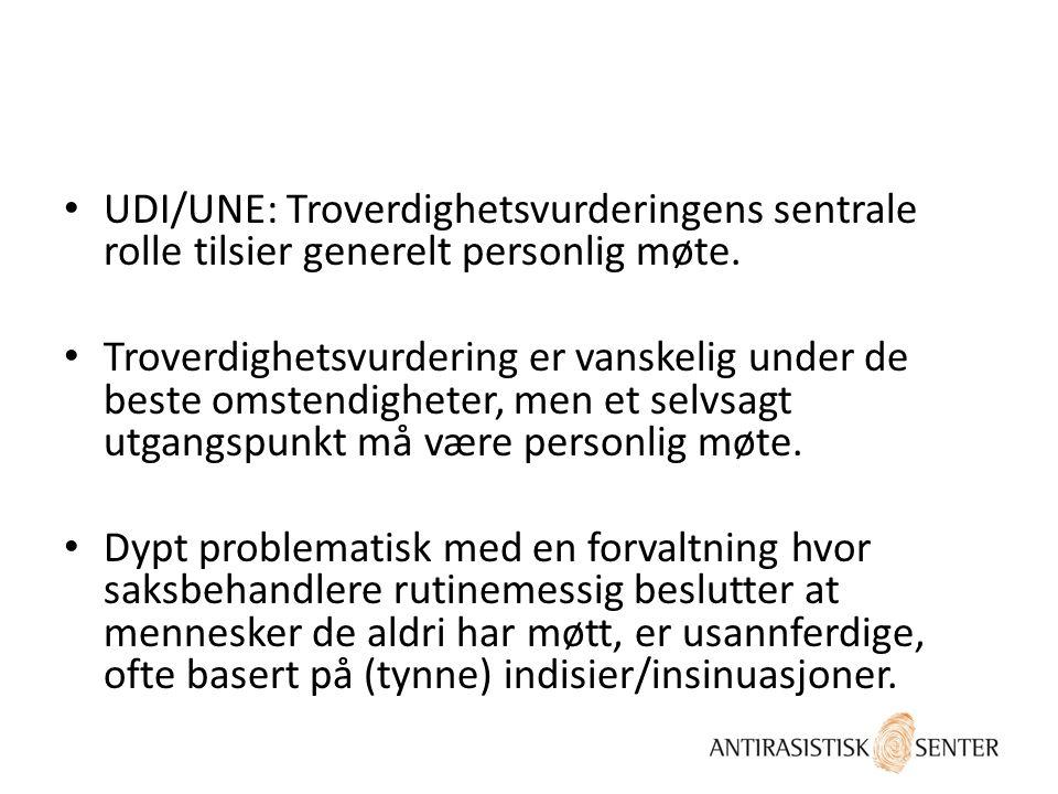 UDI/UNE: Troverdighetsvurderingens sentrale rolle tilsier generelt personlig møte.