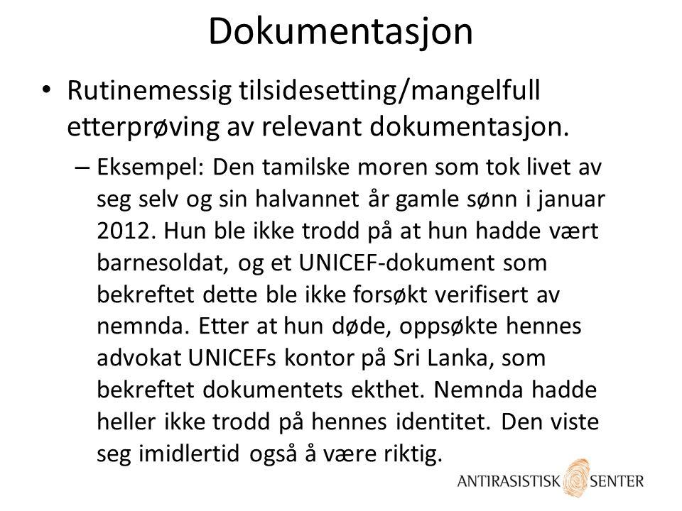 Dokumentasjon Rutinemessig tilsidesetting/mangelfull etterprøving av relevant dokumentasjon.