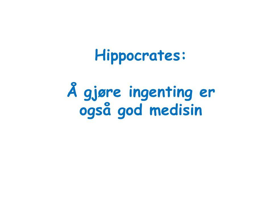 Hippocrates: Å gjøre ingenting er også god medisin
