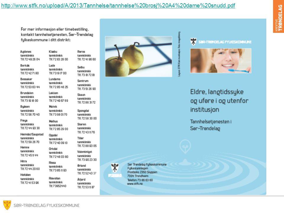 http://www.stfk.no/upload/A/2013/Tannhelse/tannhelse%20brosj%20A4%20dame%20snudd.pdf