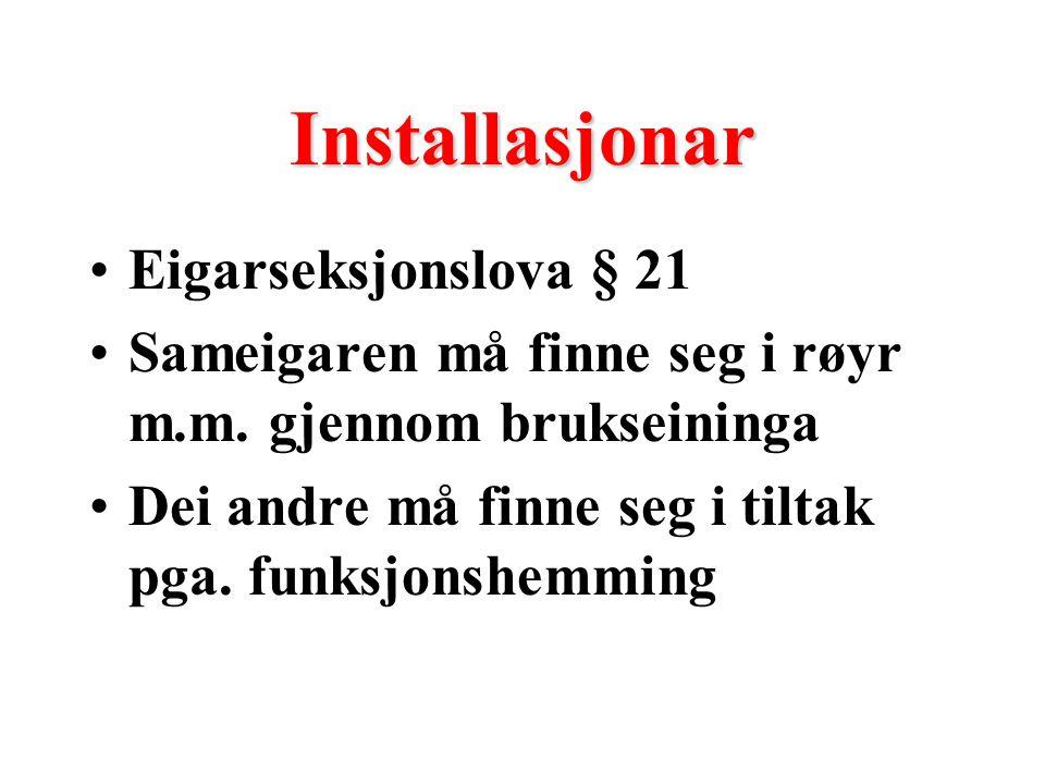 Installasjonar Eigarseksjonslova § 21 Sameigaren må finne seg i røyr m.m.