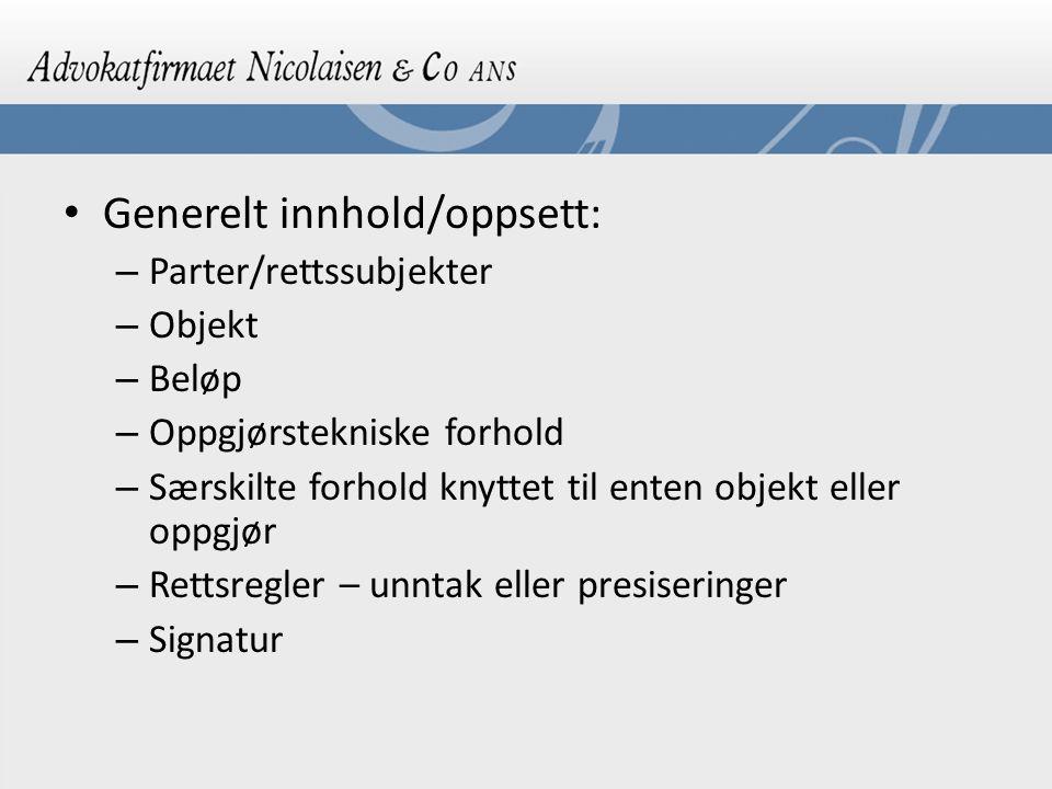 Sameieavtale: – Sameiere og andeler – Overdragelse – forkjøpsrett – verdsettelse – Pantsettelsesforbud – Regler om drift – Regler om bruk – NB.