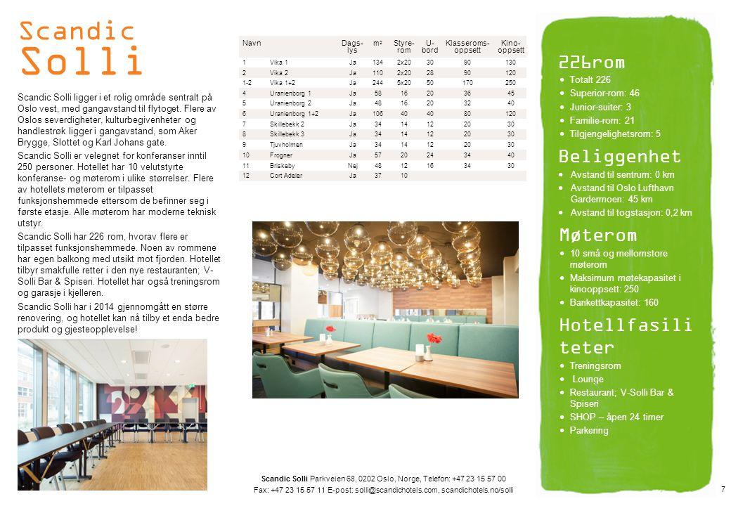 Scandic Helsfyr På Helsfyr hotell kan du kombinere ditt behov for en effektiv forretningsreise, nær Oslo sentrum, med avslappende turer i de landlige omgivelsene.