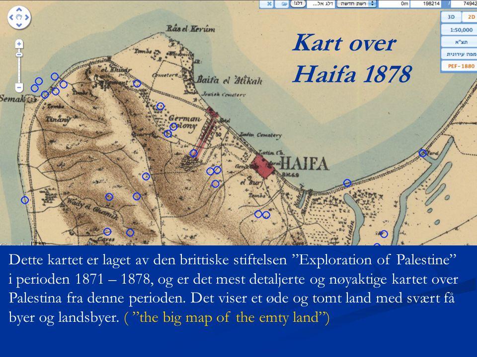 """Dette kartet er laget av den brittiske stiftelsen """"Exploration of Palestine"""" i perioden 1871 – 1878, og er det mest detaljerte og nøyaktige kartet ove"""