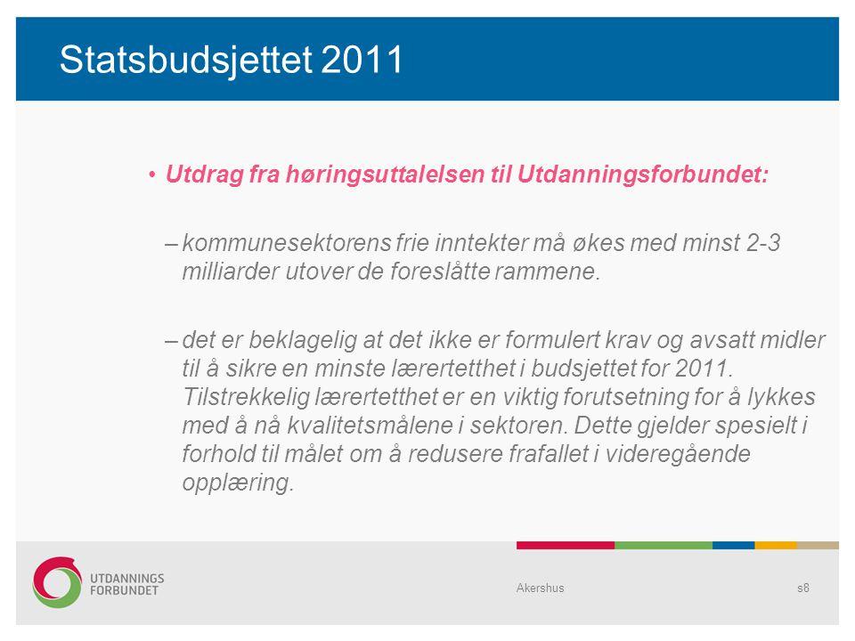 Statsbudsjettet 2011 Utdrag fra høringsuttalelsen til Utdanningsforbundet: –kommunesektorens frie inntekter må økes med minst 2-3 milliarder utover de foreslåtte rammene.