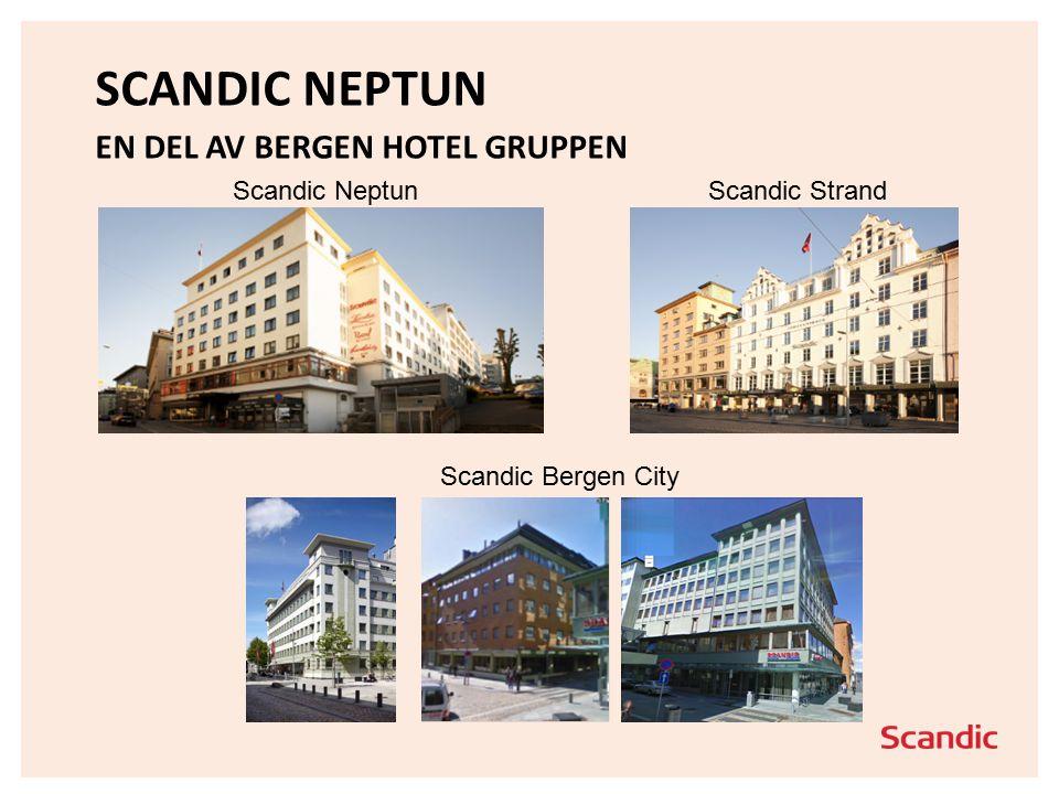 SCANDIC NEPTUN EN DEL AV BERGEN HOTEL GRUPPEN Scandic NeptunScandic Strand Scandic Bergen City