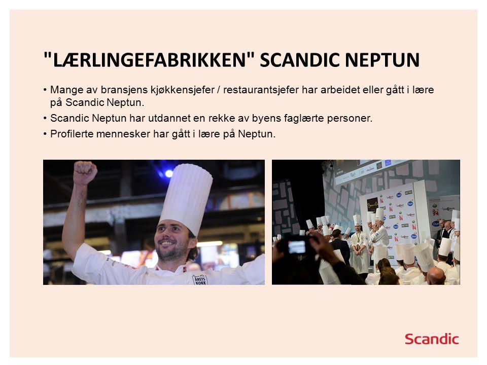 LÆRLINGEFABRIKKEN SCANDIC NEPTUN Mange av bransjens kjøkkensjefer / restaurantsjefer har arbeidet eller gått i lære på Scandic Neptun.