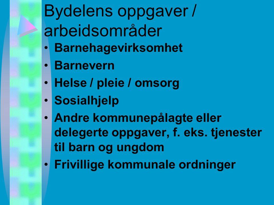 Bydelene (Reglement for bydelsforvaltningen, Oslo 1995) Bydelsutvalg. 13 medl. Skal gjenspeile den politiske sammensetningen i bystyret Forsøk med dir