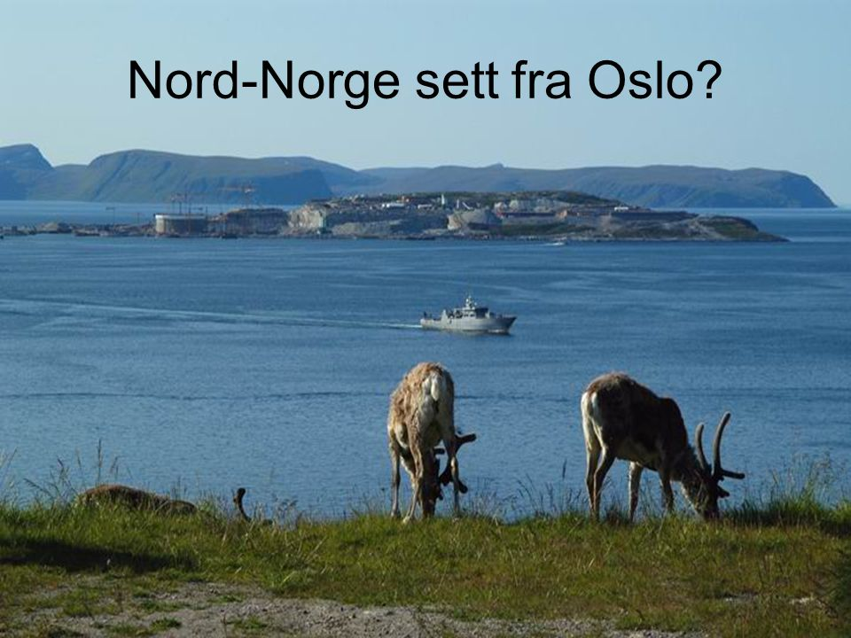 Nord-Norge sett fra Oslo