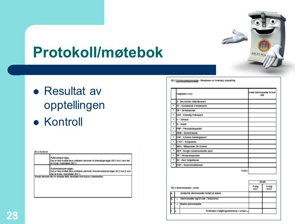 28 Protokoll/møtebok Resultat av opptellingen Kontroll
