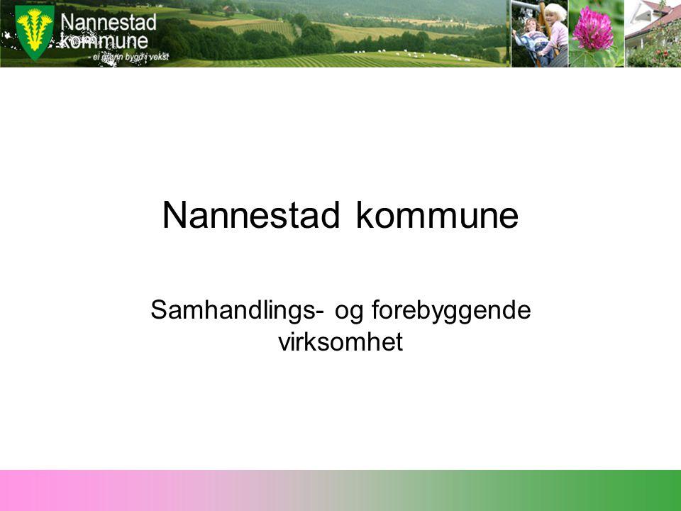 Nannestad kommune Samhandlings- og forebyggende virksomhet
