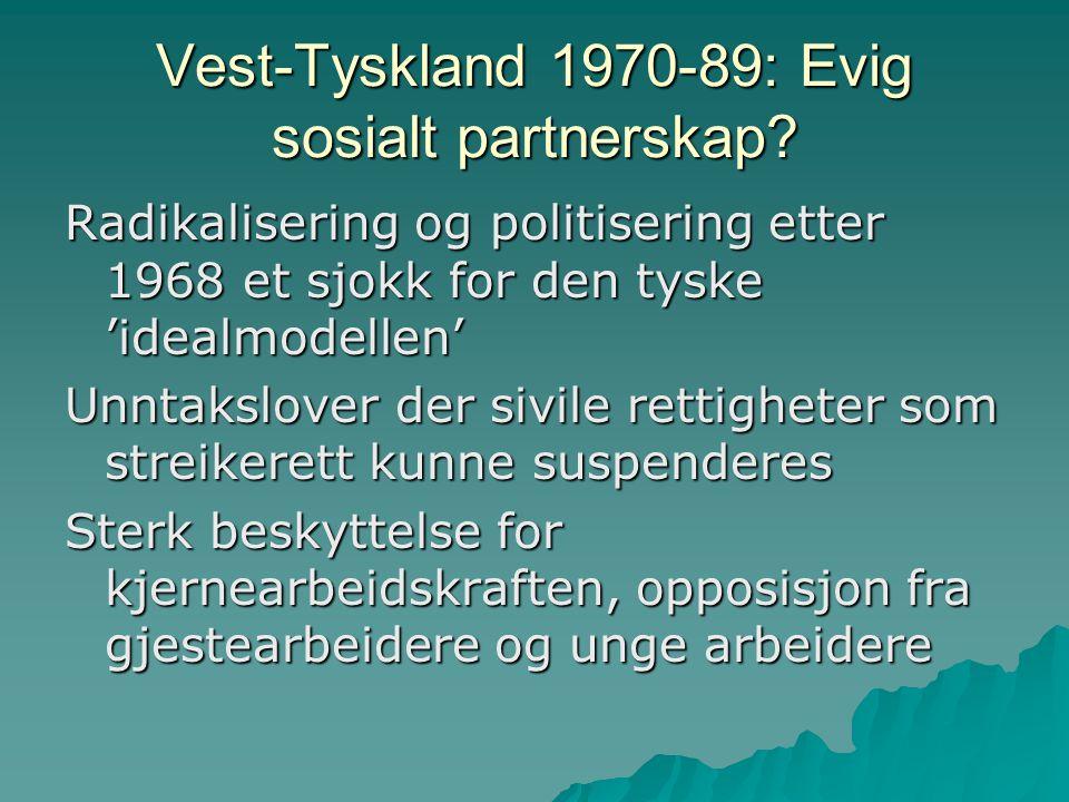 Fagforeningsstat eller arbeidsgiverstat.
