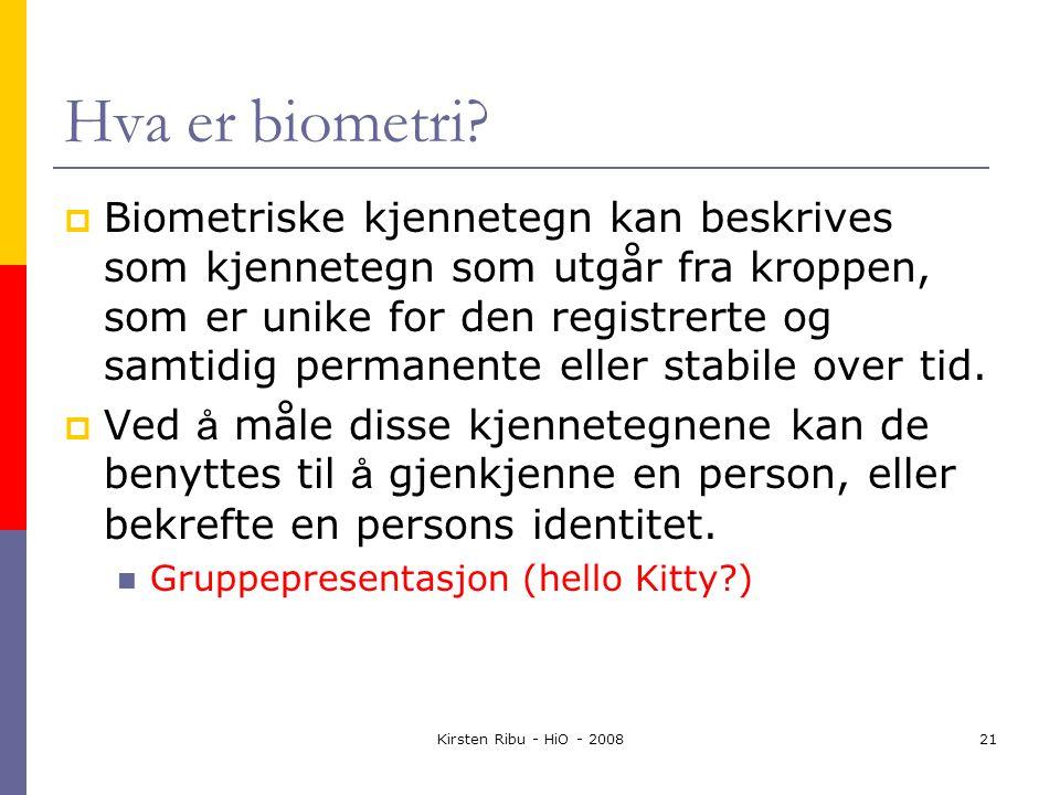 Kirsten Ribu - HiO - 200821 Hva er biometri.