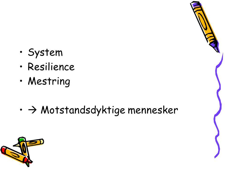 System Resilience Mestring  Motstandsdyktige mennesker