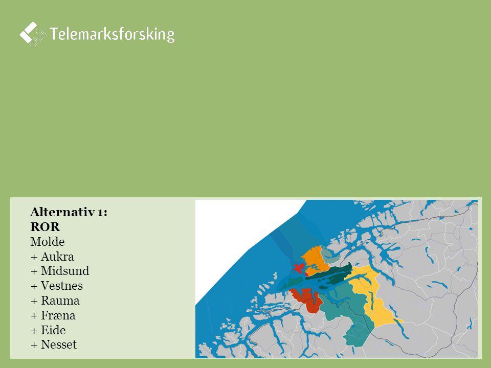 Alternativ 1: ROR Molde + Aukra + Midsund + Vestnes + Rauma + Fræna + Eide + Nesset