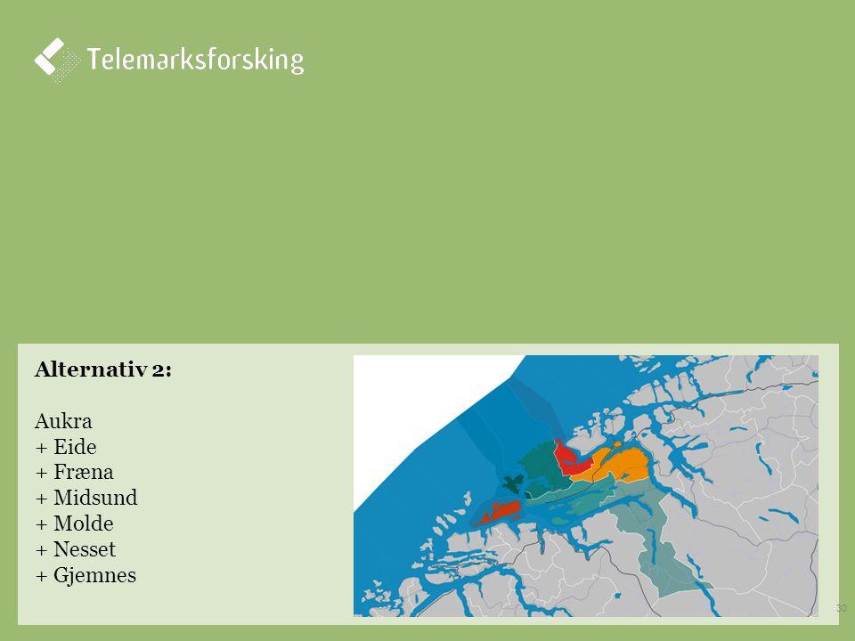 Alternativ 2: Aukra + Eide + Fræna + Midsund + Molde + Nesset + Gjemnes 30