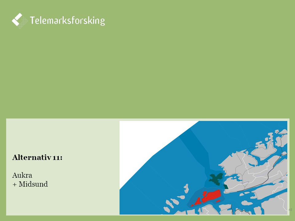 Alternativ 11: Aukra + Midsund 48