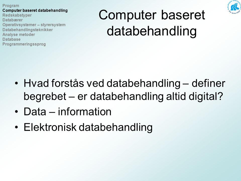 Redskabstyper Hvad er en datamat – udvikling i størrelser – fordoblingsregelen Servere, database, mail, Klienter Tynde klienter Hvad er en stor pc.