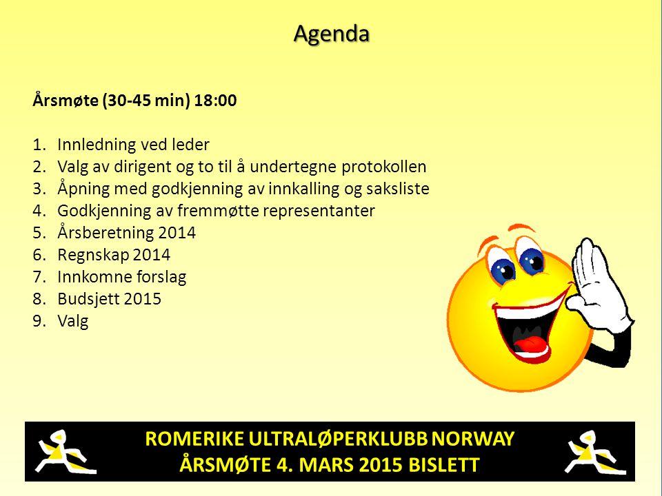 ROMERIKE ULTRALØPERKLUBB NORWAY ÅRSMØTE 4. MARS 2015 BISLETT Agenda Årsmøte (30-45 min) 18:00 1.Innledning ved leder 2.Valg av dirigent og to til å un