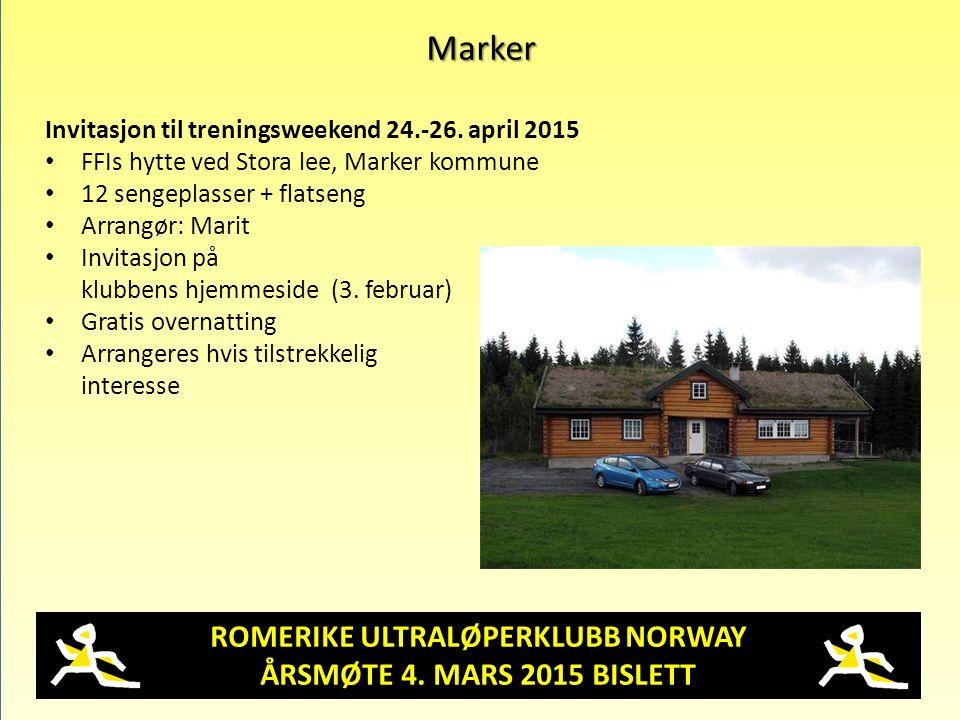 ROMERIKE ULTRALØPERKLUBB NORWAY ÅRSMØTE 4. MARS 2015 BISLETT Marker Invitasjon til treningsweekend 24.-26. april 2015 FFIs hytte ved Stora lee, Marker